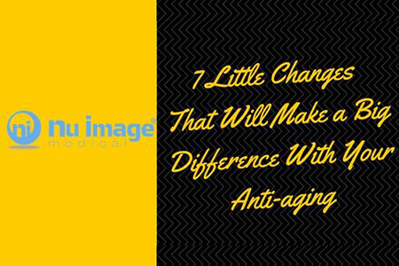 7 Little Changes That Will Make a Big Difference With Your Anti-aging