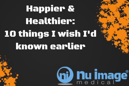 Happier & Healthier: 10 Things I Wish I'd Known Earlier