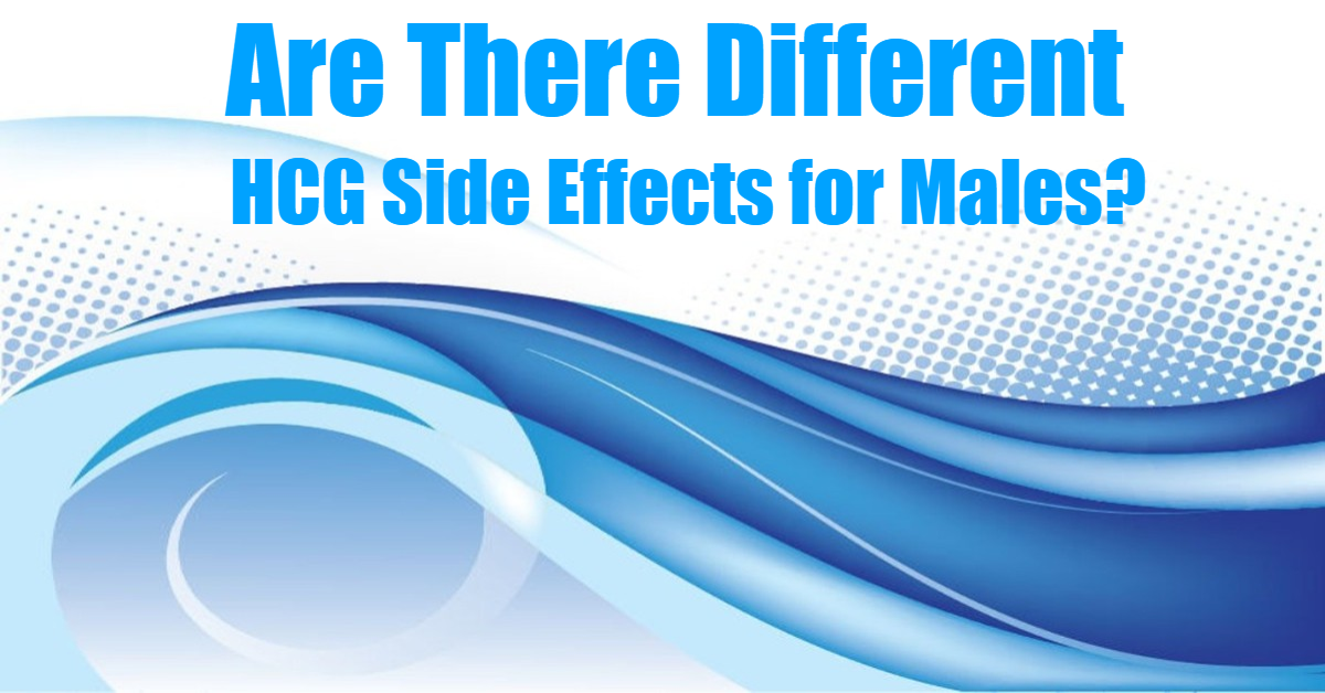 Are There Different HCG Side Effects for Males?